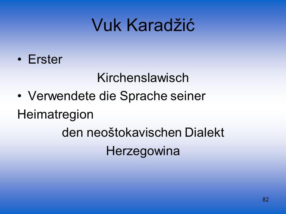 den neoštokavischen Dialekt