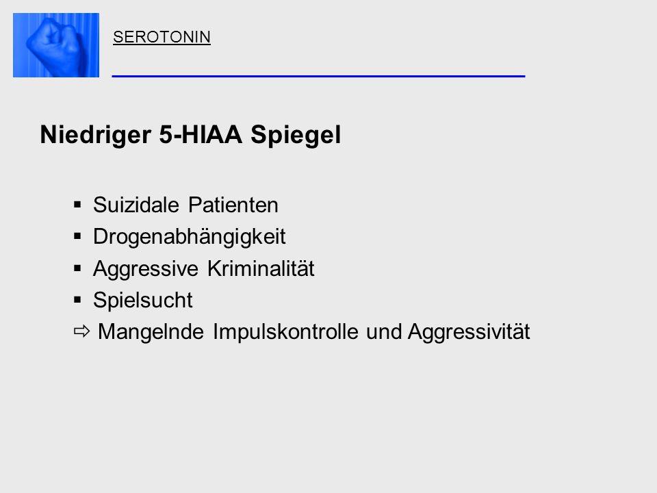 Niedriger 5-HIAA Spiegel