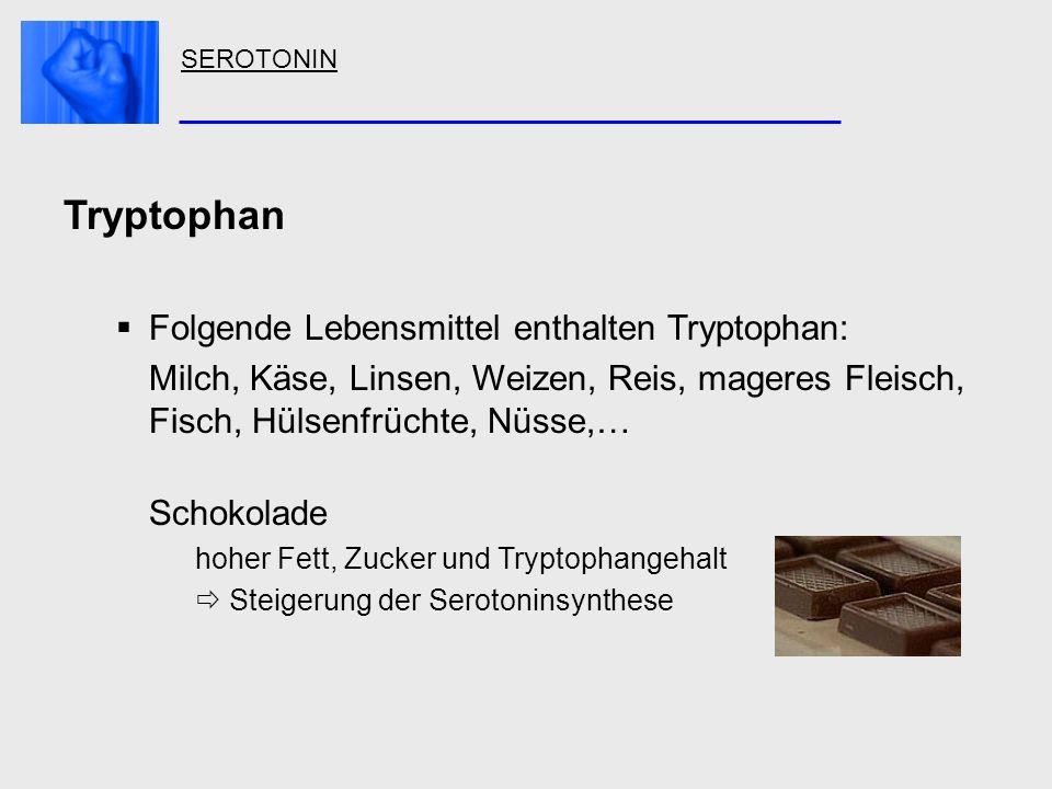Tryptophan Folgende Lebensmittel enthalten Tryptophan: