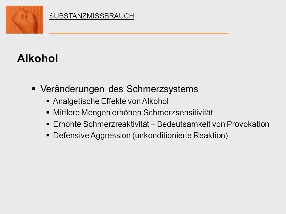 Alkohol Veränderungen des Schmerzsystems