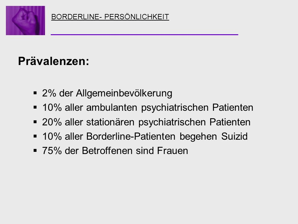Prävalenzen: 2% der Allgemeinbevölkerung