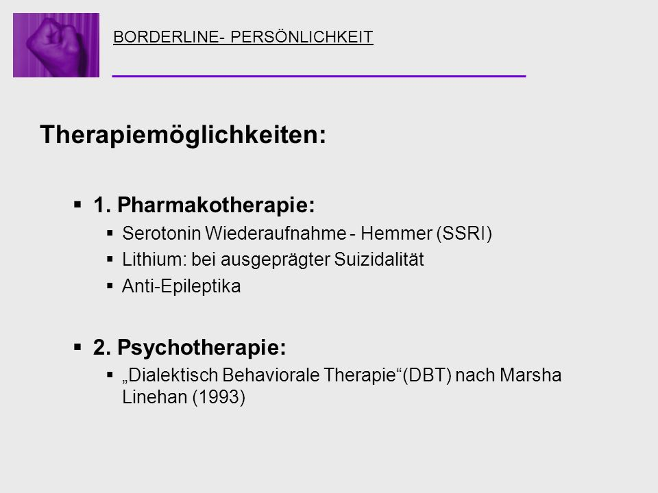 Therapiemöglichkeiten: