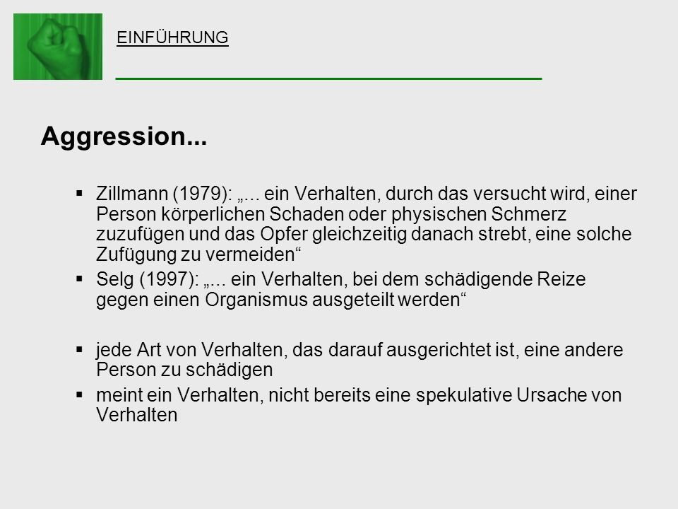 EINFÜHRUNG Aggression...