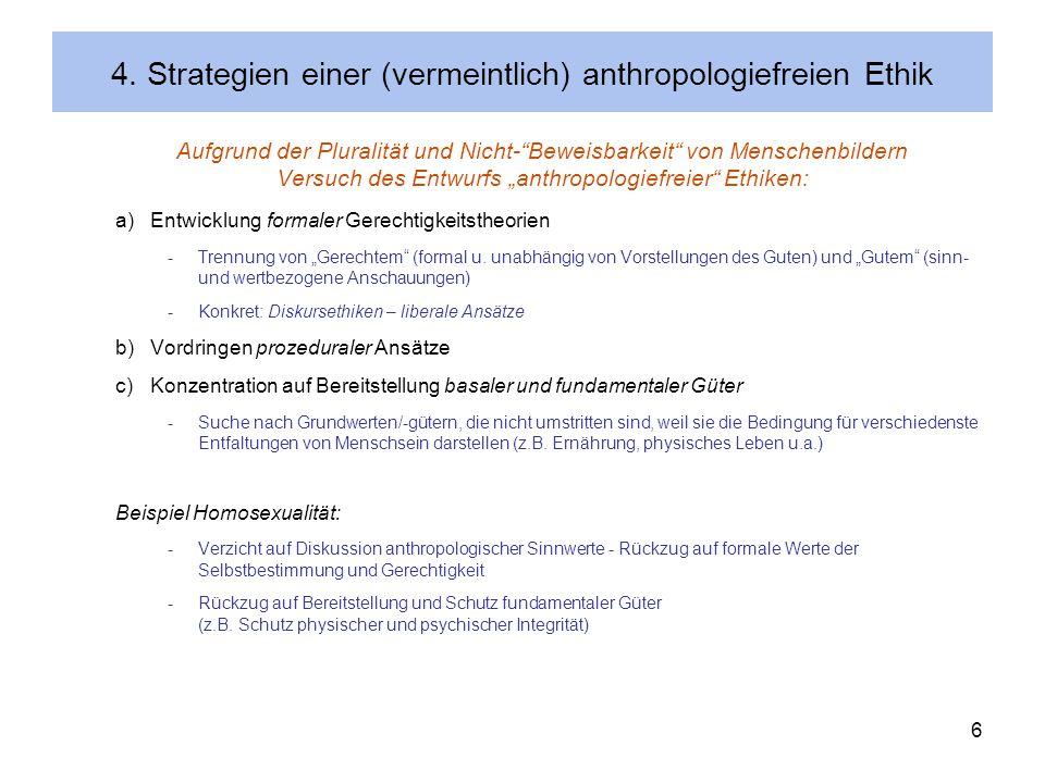 4. Strategien einer (vermeintlich) anthropologiefreien Ethik