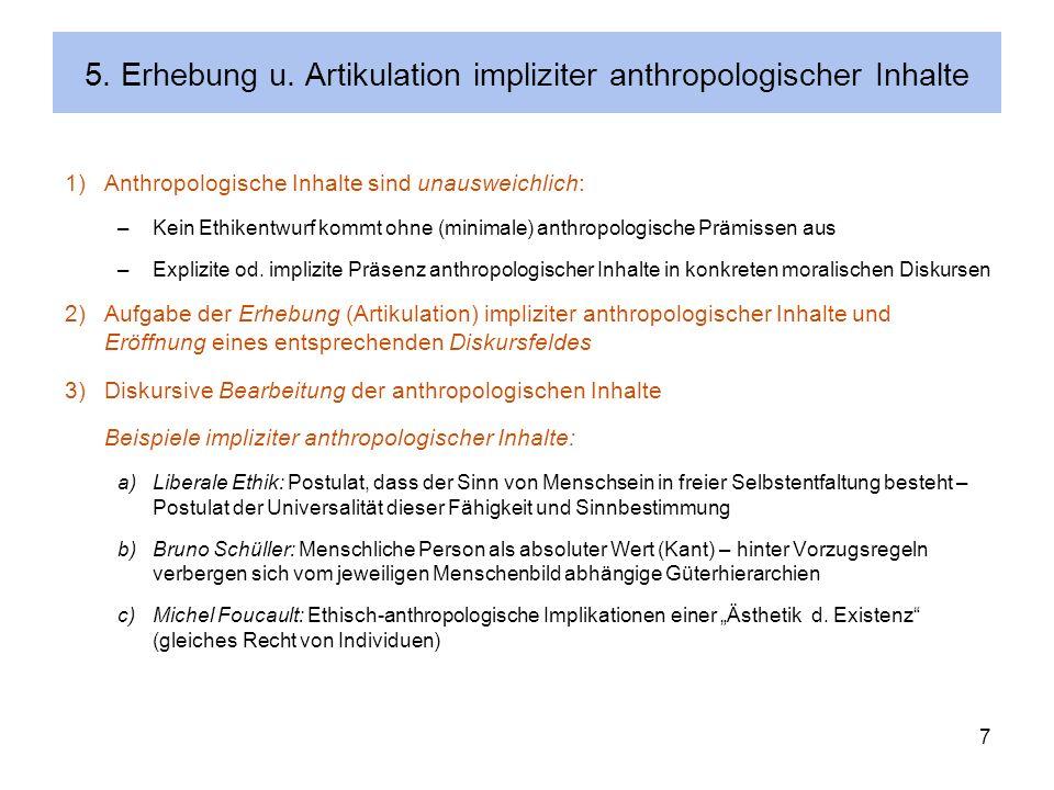 5. Erhebung u. Artikulation impliziter anthropologischer Inhalte