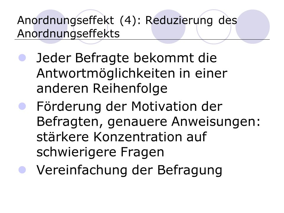 Anordnungseffekt (4): Reduzierung des Anordnungseffekts