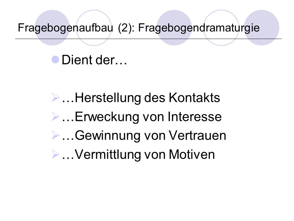 Fragebogenaufbau (2): Fragebogendramaturgie