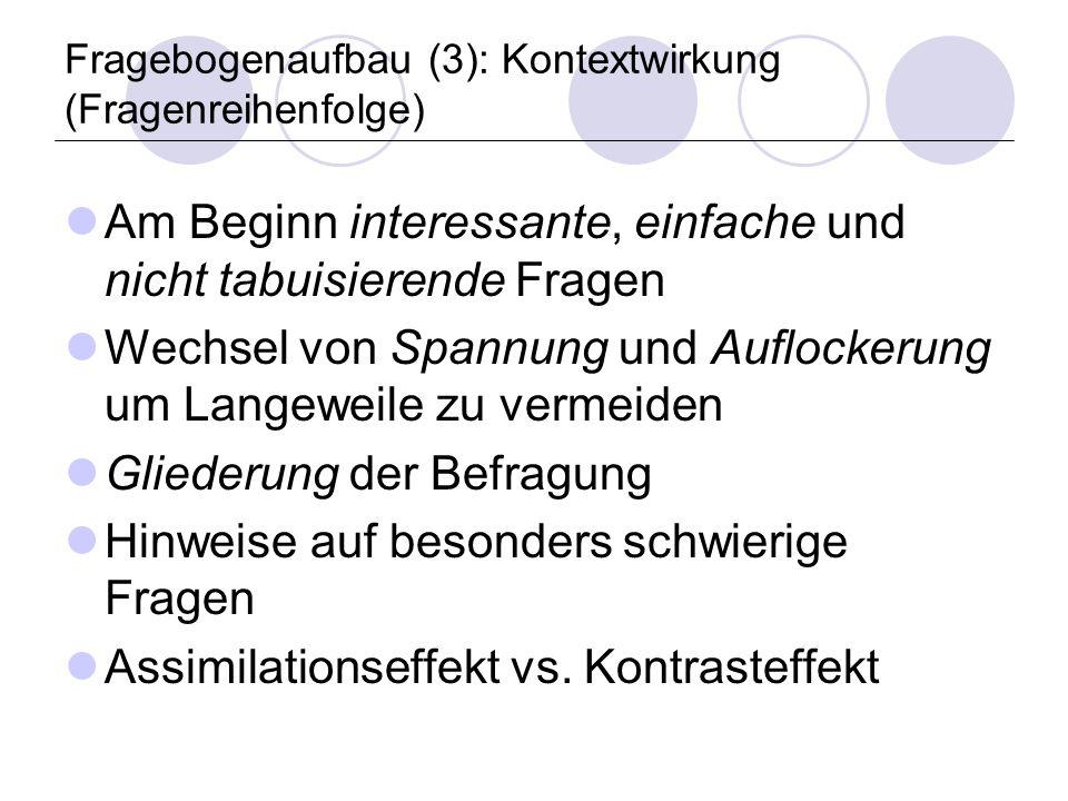 Fragebogenaufbau (3): Kontextwirkung (Fragenreihenfolge)