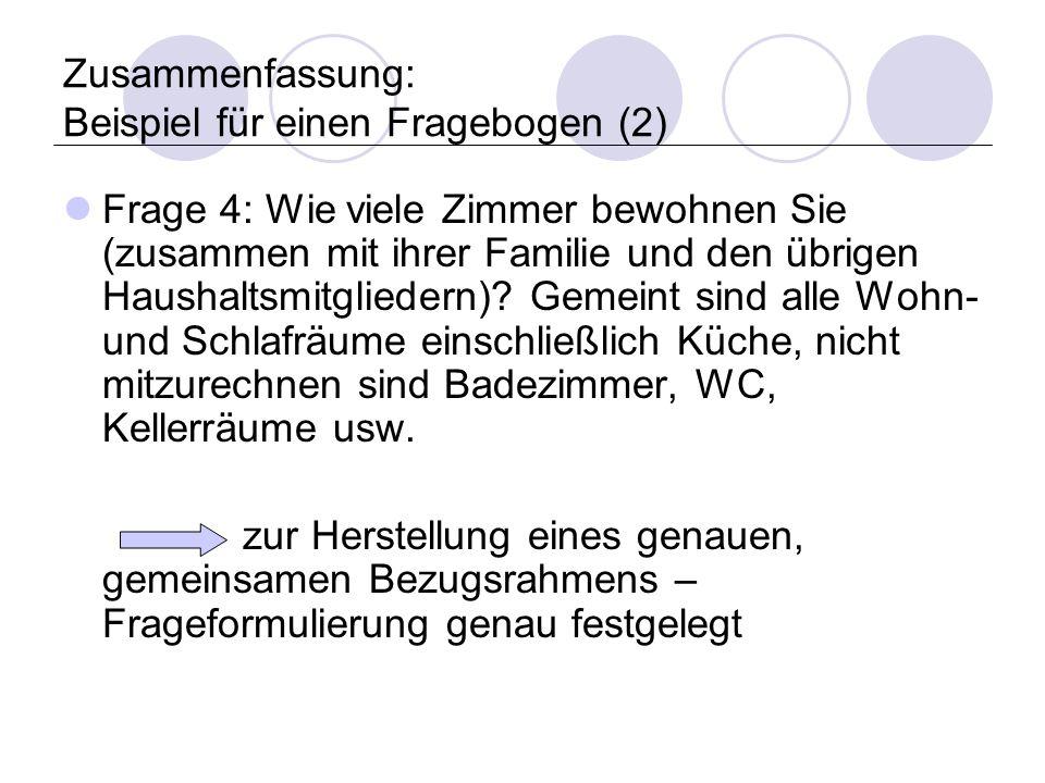 Zusammenfassung: Beispiel für einen Fragebogen (2)