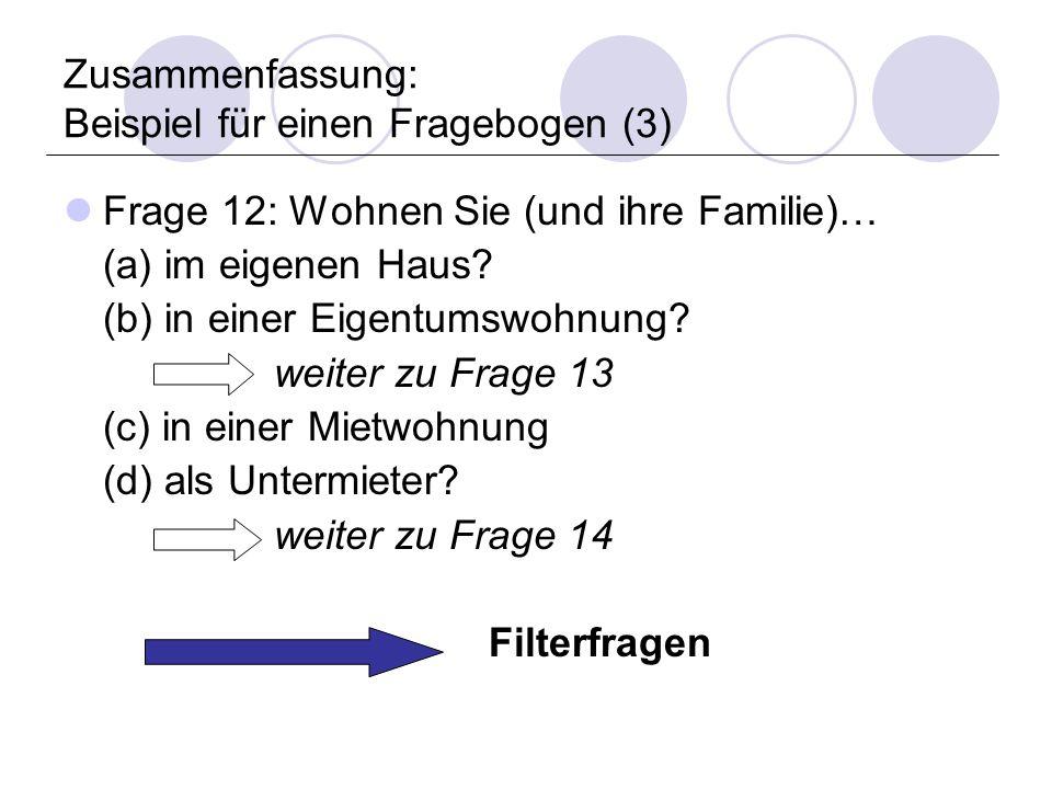 Zusammenfassung: Beispiel für einen Fragebogen (3)