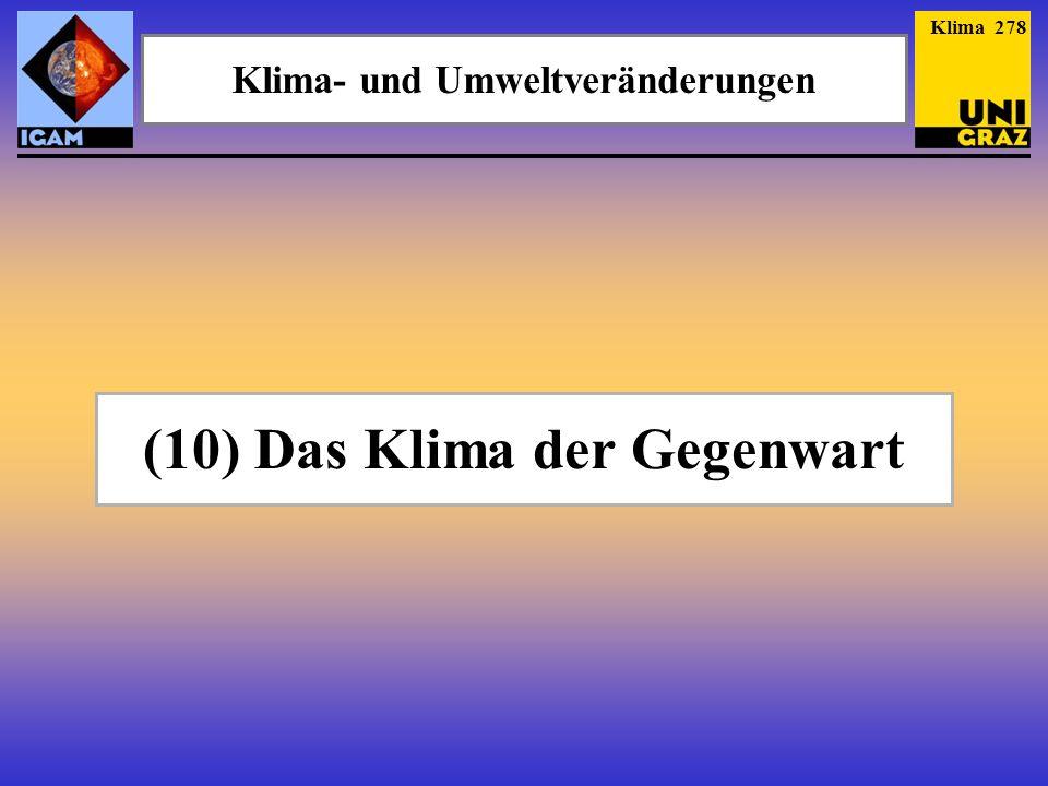 Klima- und Umweltveränderungen (10) Das Klima der Gegenwart