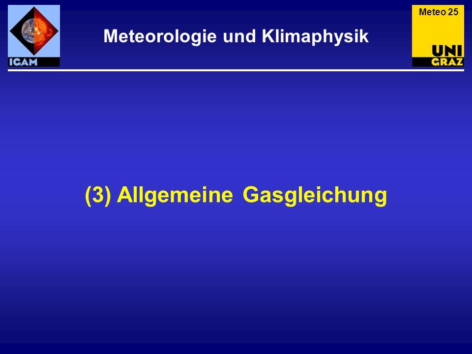 Meteorologie und Klimaphysik (3) Allgemeine Gasgleichung