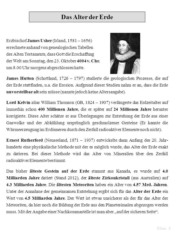 Das Alter der Erde Erzbischof James Usher (Irland, 1581 – 1656)
