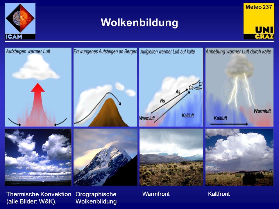 Wolkenbildung Thermische Konvektion (alle Bilder: W&K).