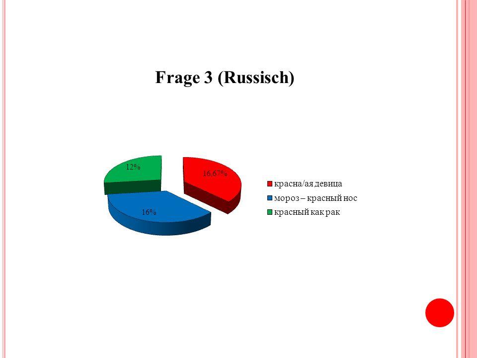 Frage 3 (Russisch)