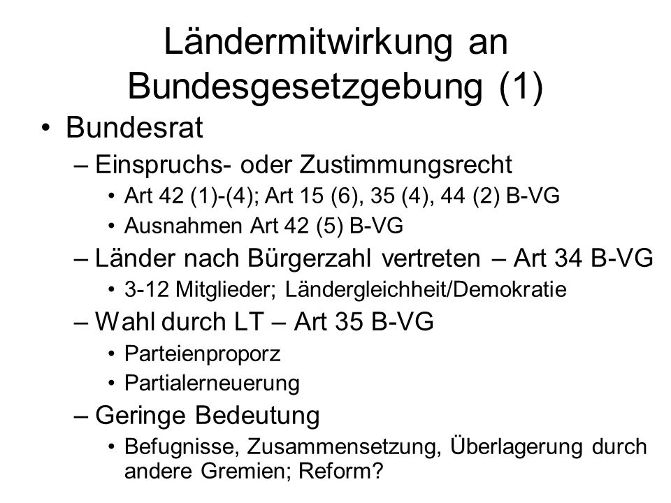 Ländermitwirkung an Bundesgesetzgebung (1)