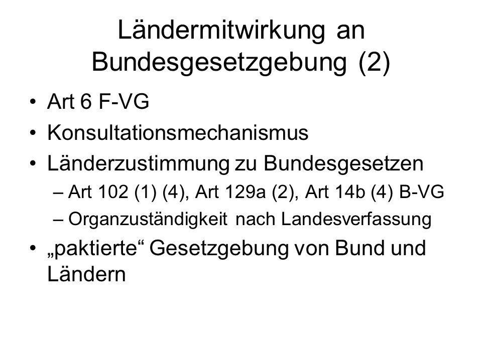 Ländermitwirkung an Bundesgesetzgebung (2)