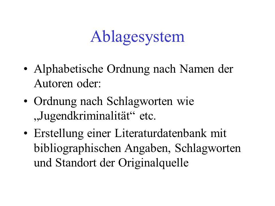 Ablagesystem Alphabetische Ordnung nach Namen der Autoren oder: