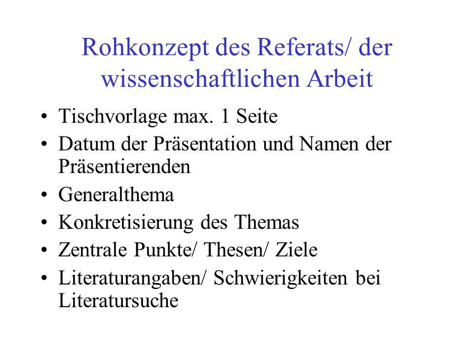 Rohkonzept des Referats/ der wissenschaftlichen Arbeit