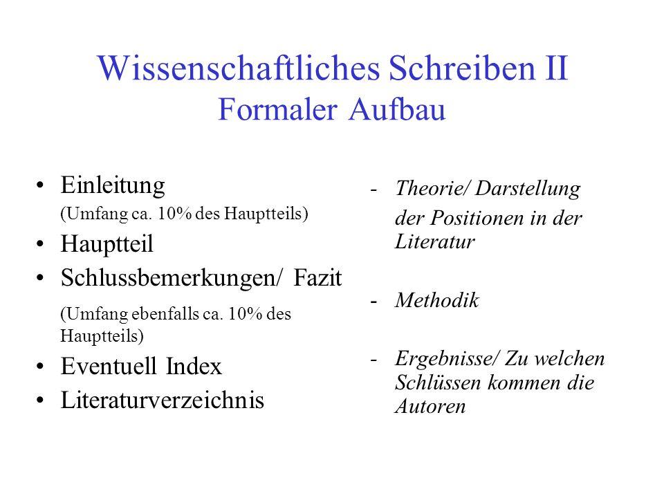Wissenschaftliches Schreiben II Formaler Aufbau