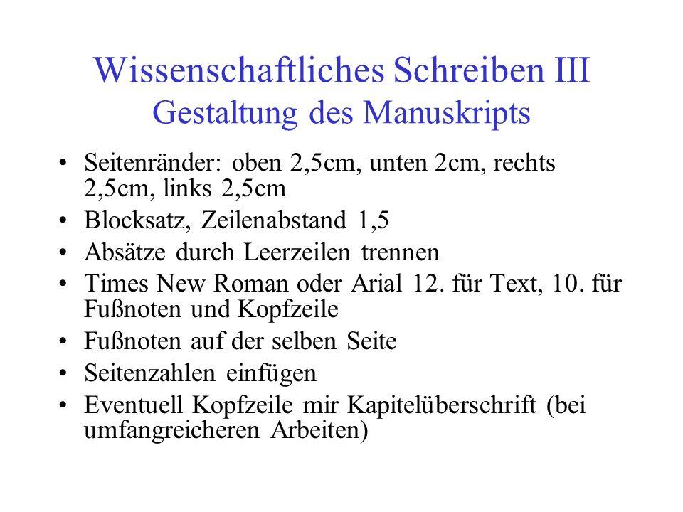 Wissenschaftliches Schreiben III Gestaltung des Manuskripts