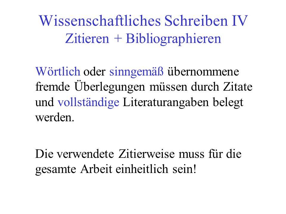 Wissenschaftliches Schreiben IV Zitieren + Bibliographieren