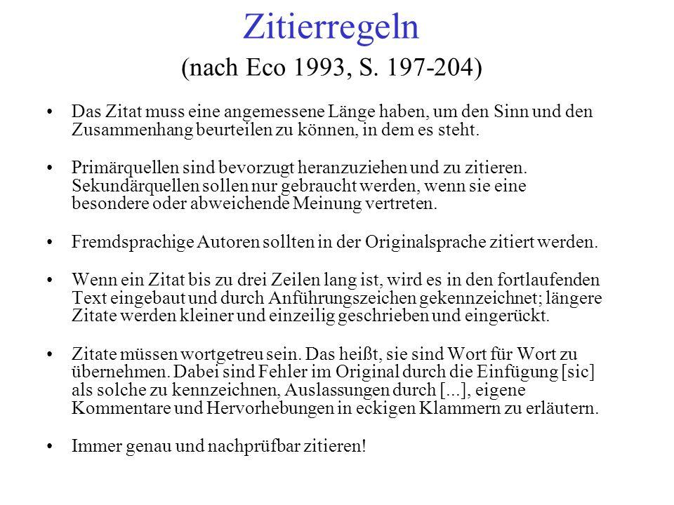 Zitierregeln (nach Eco 1993, S. 197-204)
