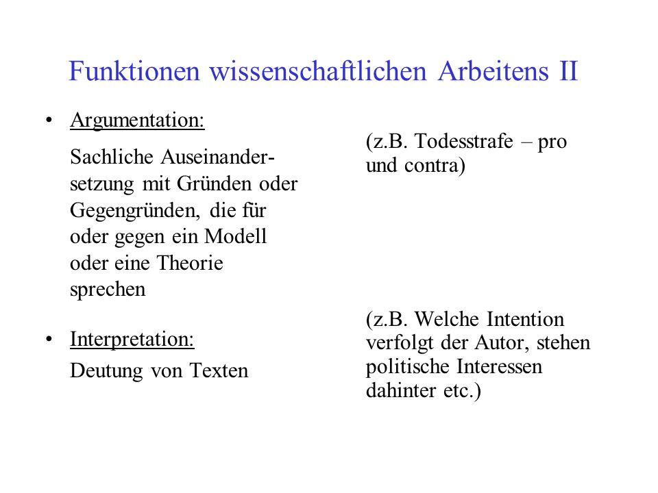 Funktionen wissenschaftlichen Arbeitens II