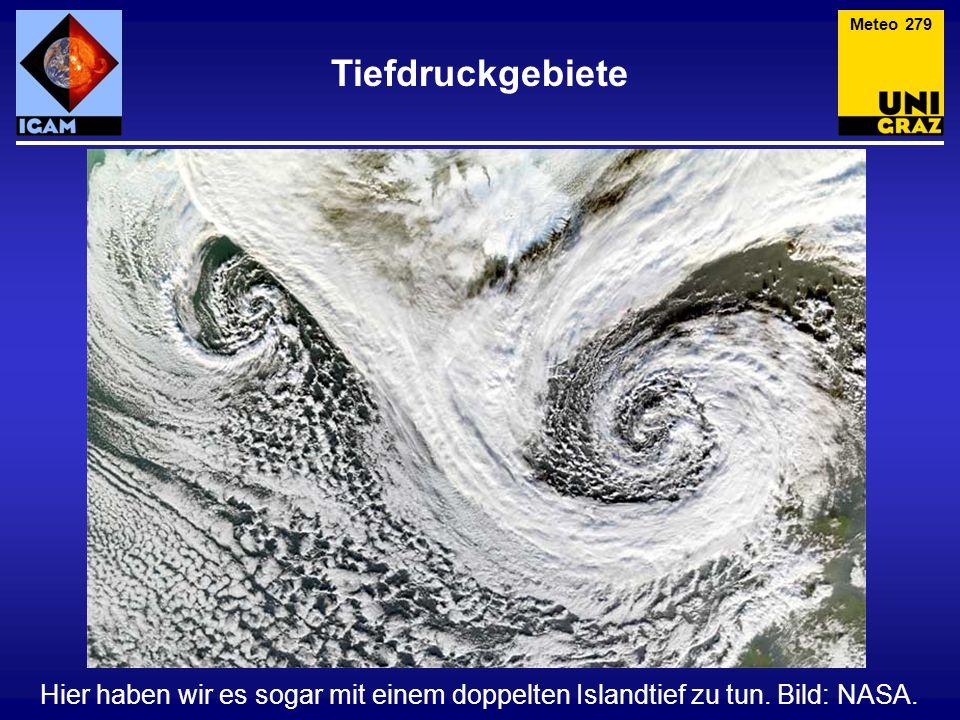 Meteo 279 Tiefdruckgebiete. Hier haben wir es sogar mit einem doppelten Islandtief zu tun.
