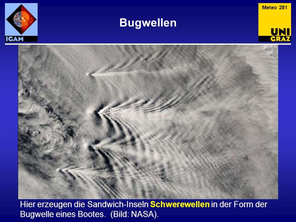 Meteo 281 Bugwellen.