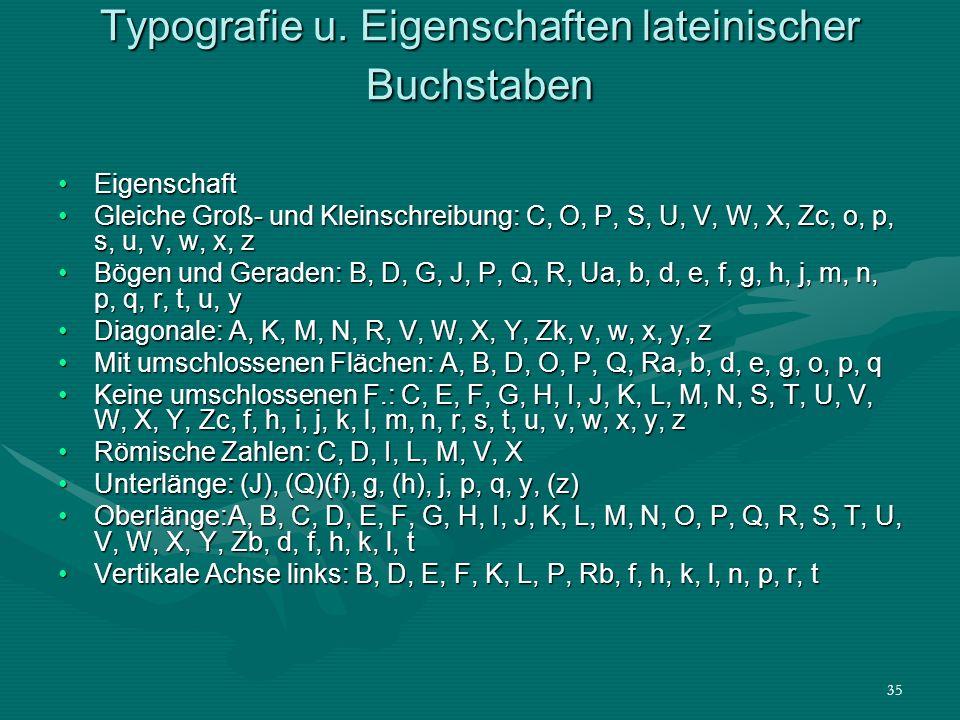 Typografie u. Eigenschaften lateinischer Buchstaben