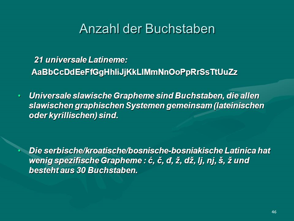 Anzahl der Buchstaben 21 universale Latineme: