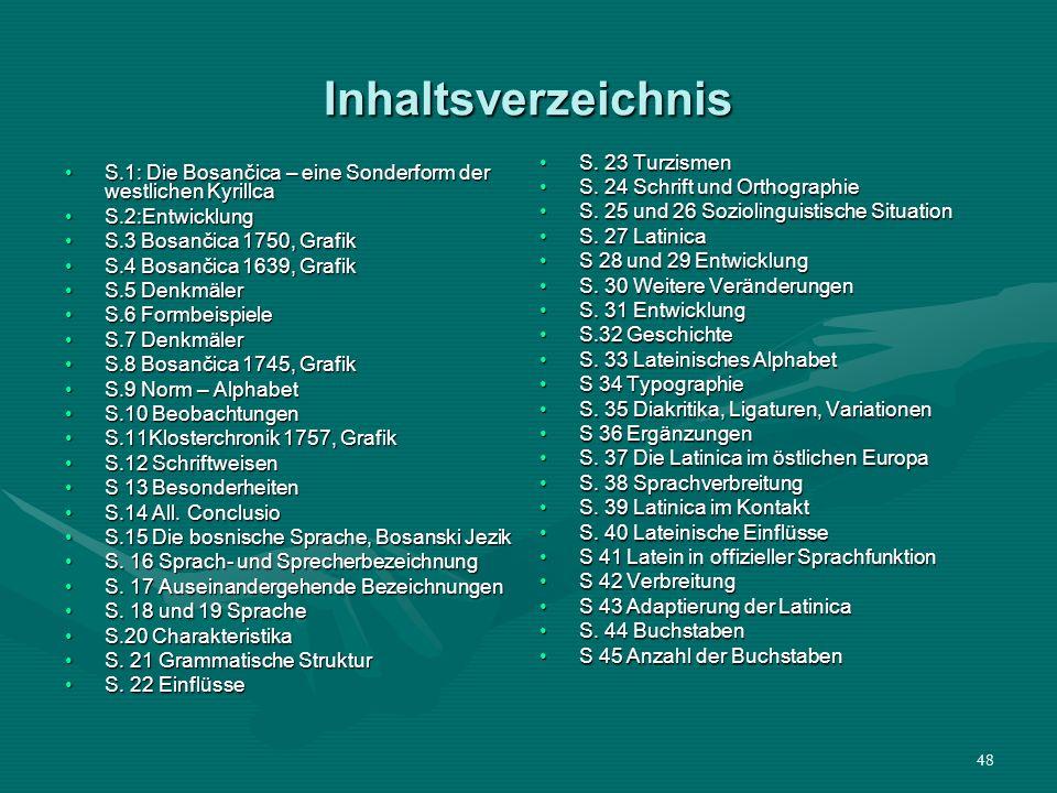 Inhaltsverzeichnis S. 23 Turzismen S. 24 Schrift und Orthographie