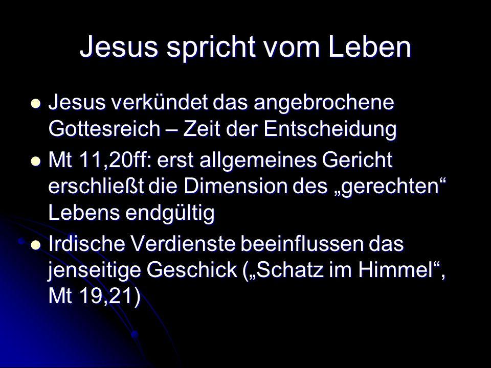 Jesus spricht vom Leben