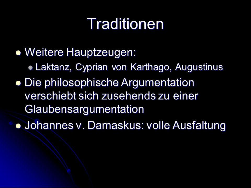 Traditionen Weitere Hauptzeugen: