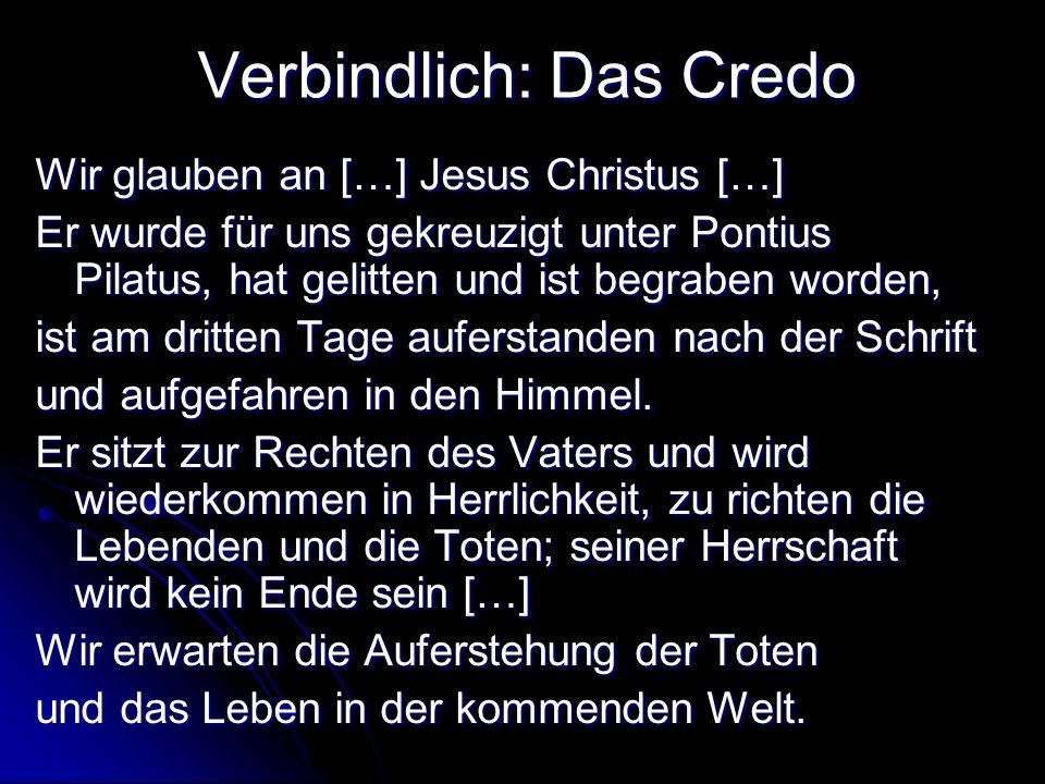 Verbindlich: Das Credo