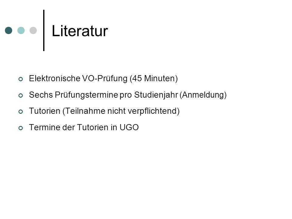 Literatur Elektronische VO-Prüfung (45 Minuten)
