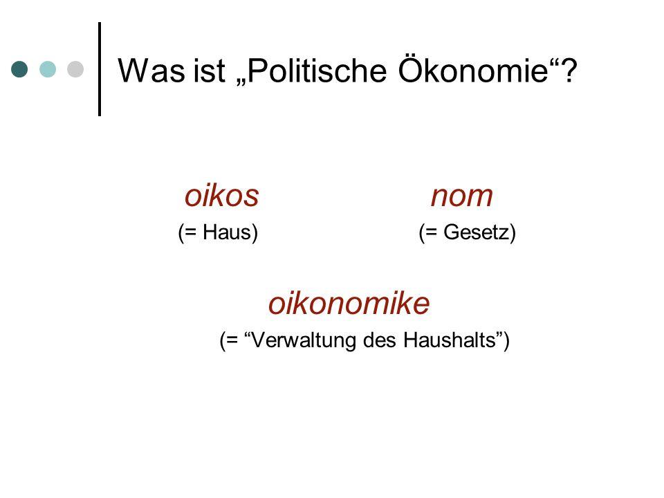 """Was ist """"Politische Ökonomie"""