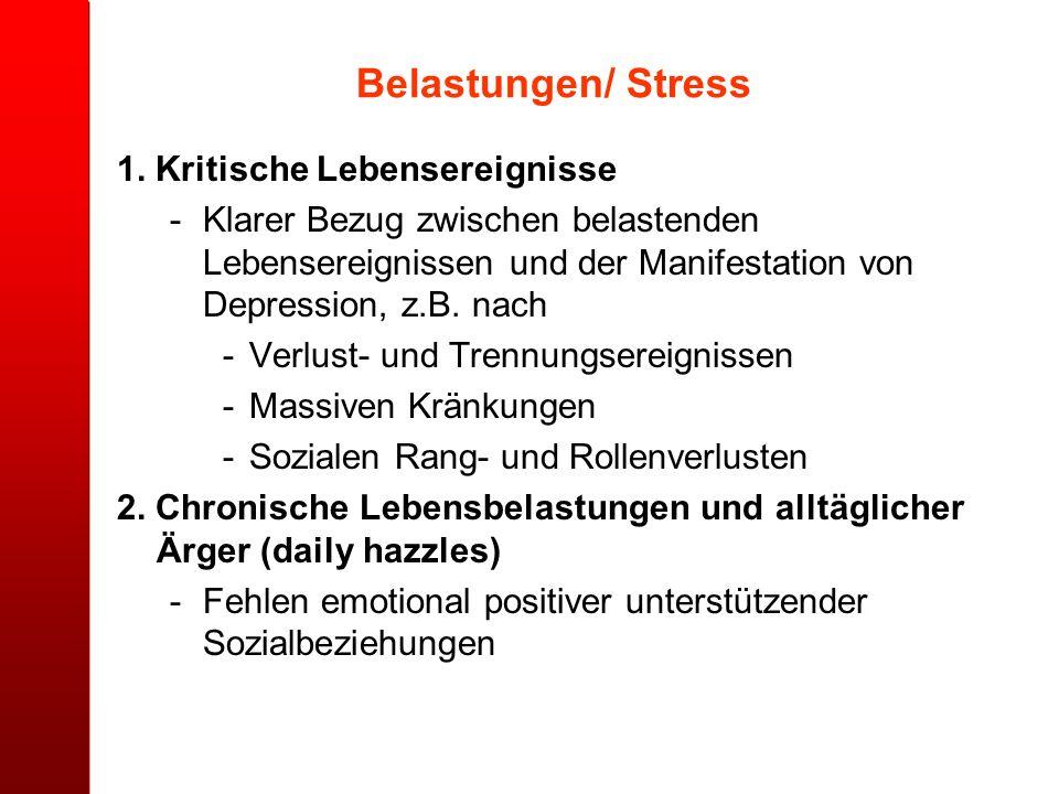 Belastungen/ Stress 1. Kritische Lebensereignisse