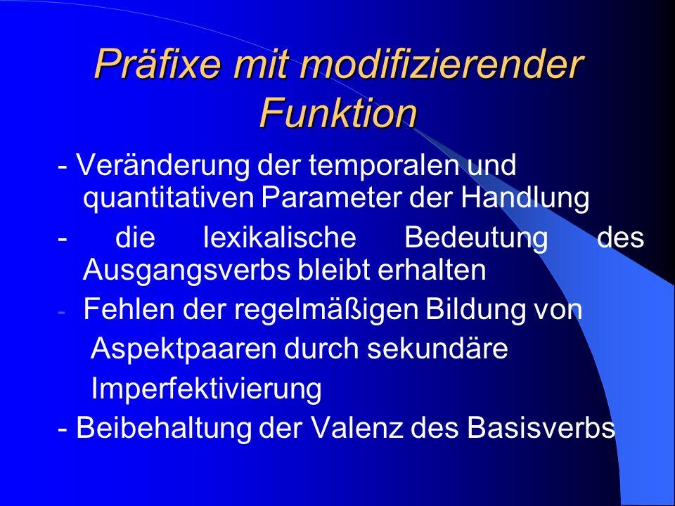 Präfixe mit modifizierender Funktion