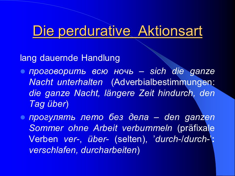 Die perdurative Aktionsart