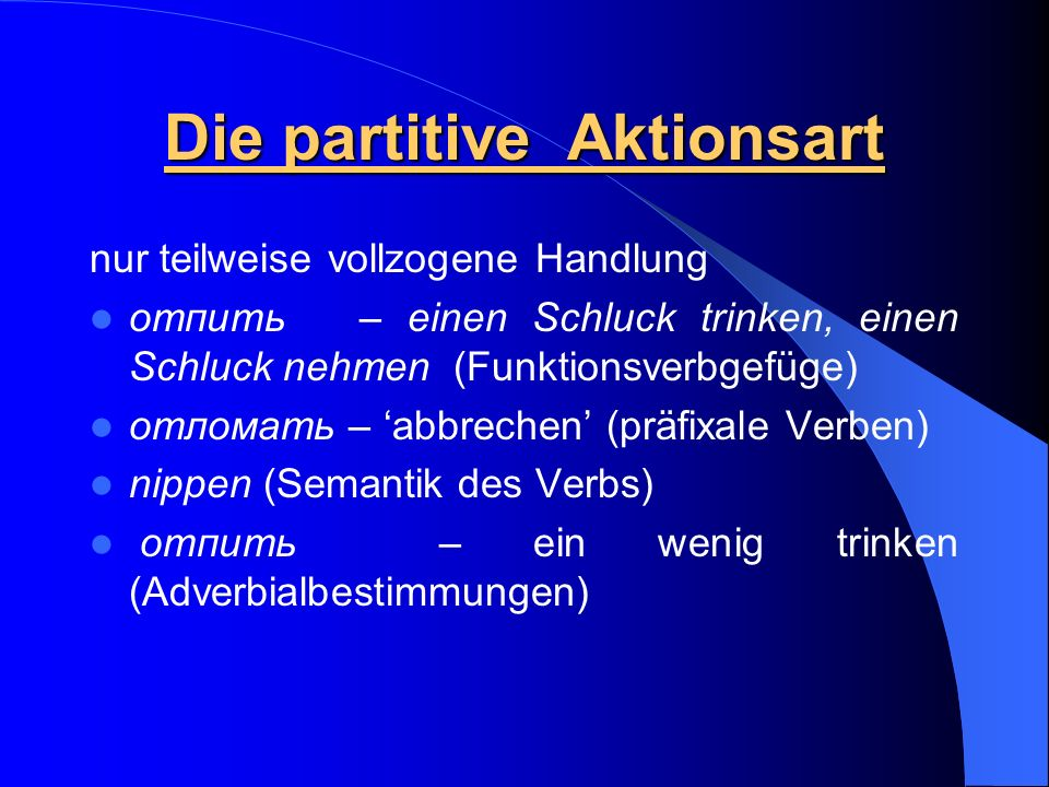 Die partitive Aktionsart