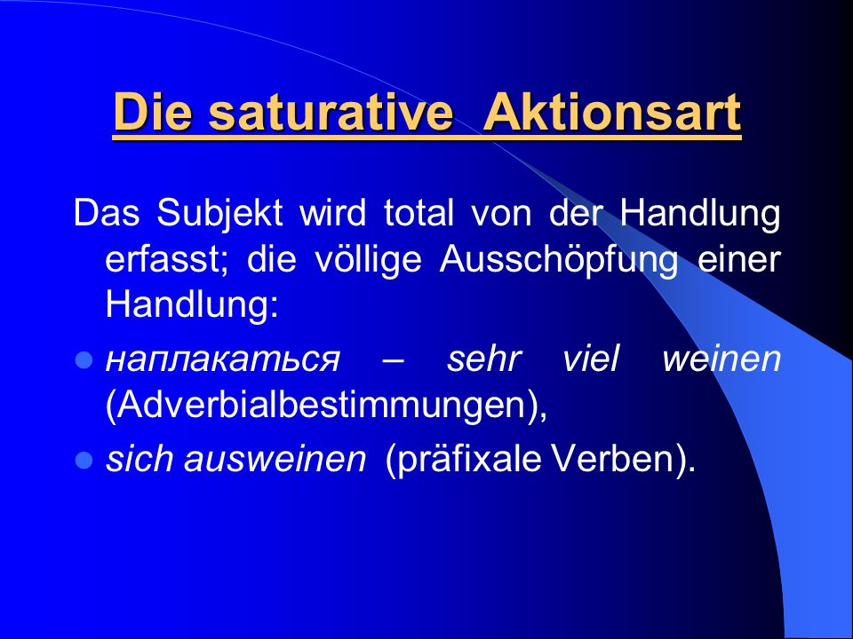 Die saturative Aktionsart
