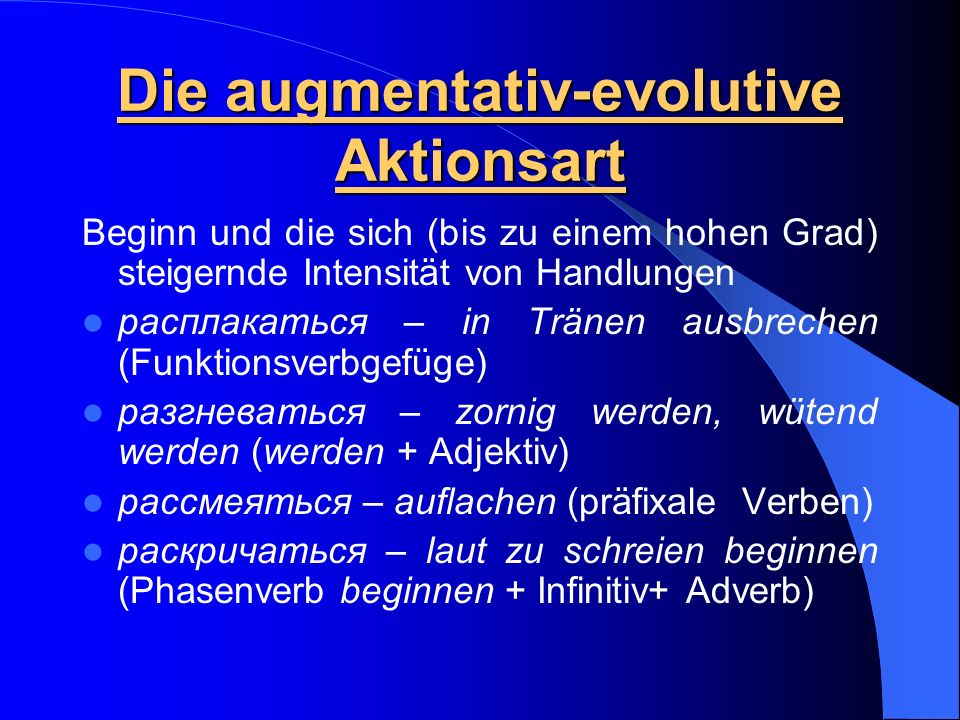 Die augmentativ-evolutive Aktionsart