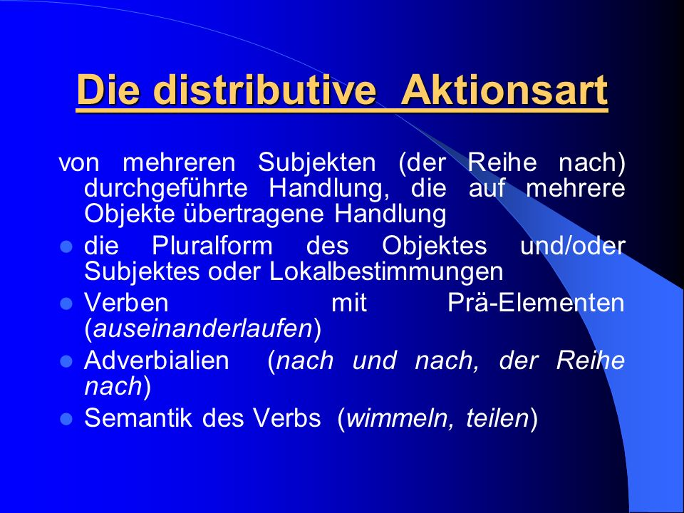 Die distributive Aktionsart