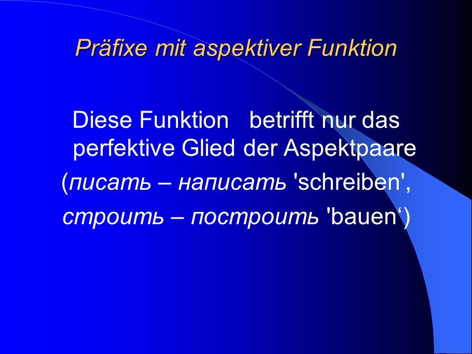 Präfixe mit aspektiver Funktion