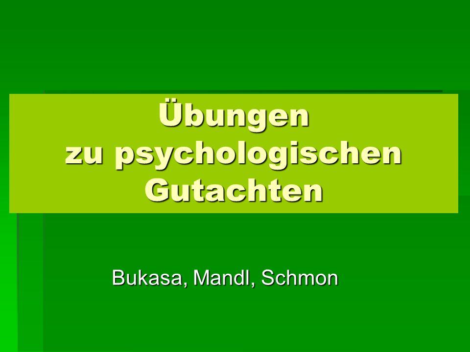 Übungen zu psychologischen Gutachten