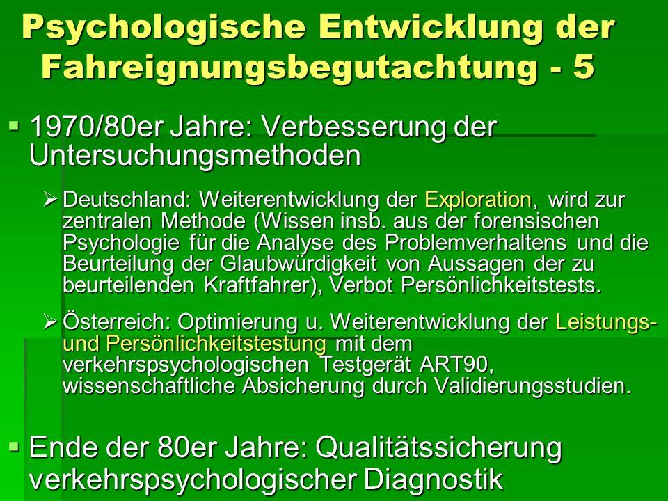 Psychologische Entwicklung der Fahreignungsbegutachtung - 5