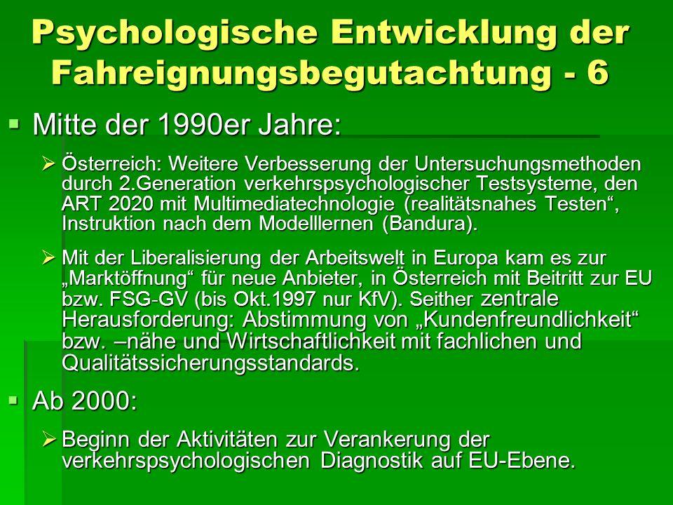 Psychologische Entwicklung der Fahreignungsbegutachtung - 6