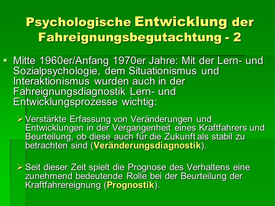 Psychologische Entwicklung der Fahreignungsbegutachtung - 2